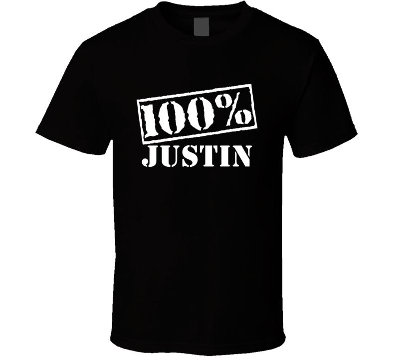 Justin 100 Percent Name T Shirt