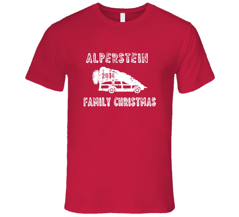 Alperstein Family Christmas 2014 Vacation Parody T Shirt
