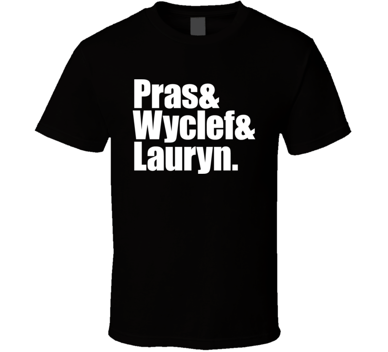 The Fugees Wyclef Jean Hip Hop Pras Lauryn T Shirt