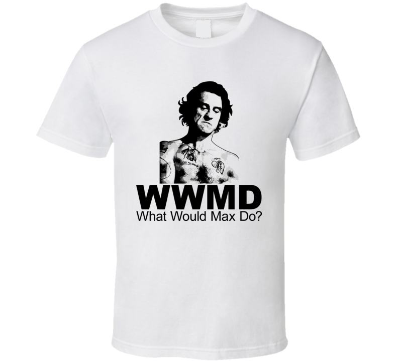 Cape Fear Robert De Niro What Would Max Cady Do T Shirt