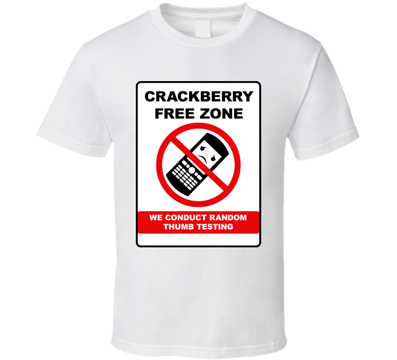 Blackberry Crackberry Thumb Test Funny T Shirt