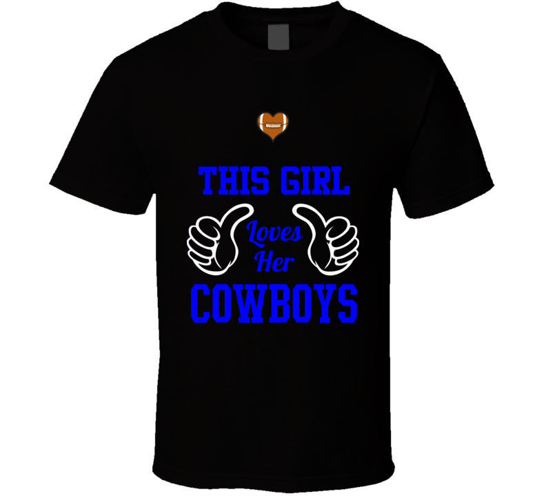 This Girl Loves Her Cowboys T Shirt