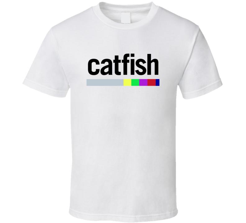 Catfish Nev Show T Shirt