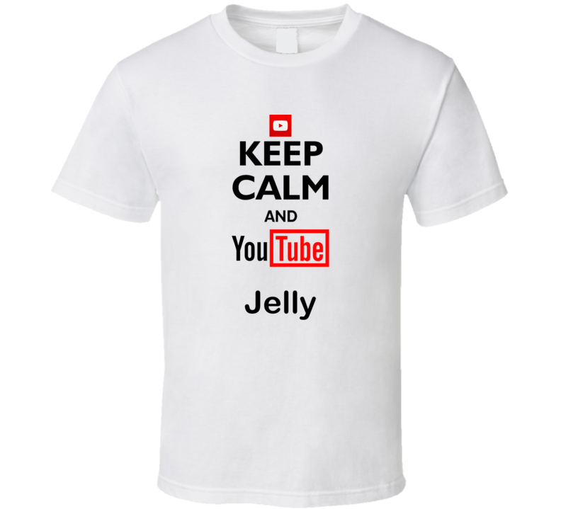 Jelly Youtuber Keep Calm and Youtube