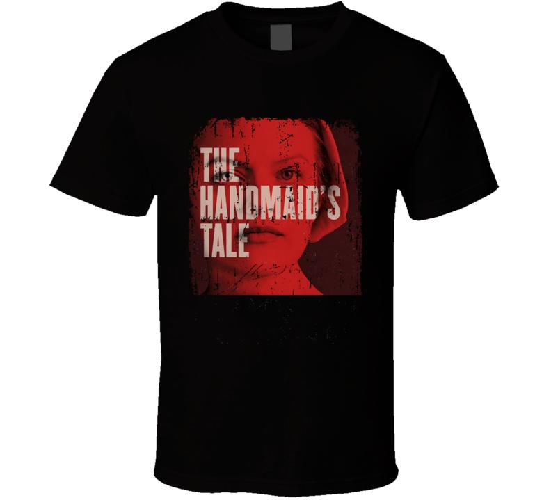 The Handmaid's Tale T Shirt