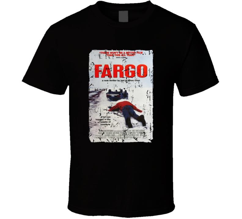 Fargo Movie Cover Poster Grunge T-shirt