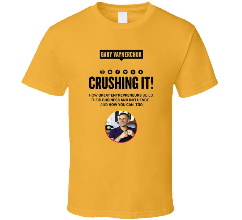 Gary Vaynerchuk Crushing It T Shirt