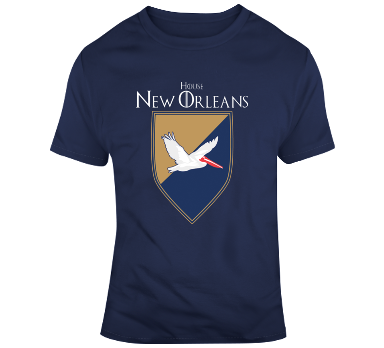 House Of New Orleans Perlicans Games Of Thrones Parody T-shirt