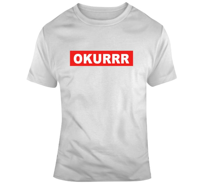 Okurrr T-shirt