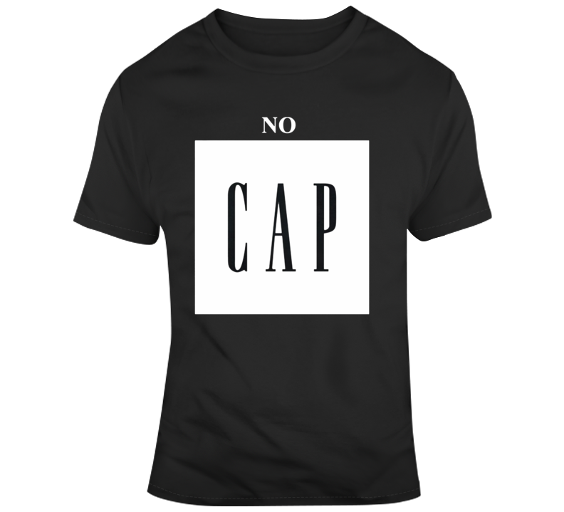 Cool No Cap T-shirt