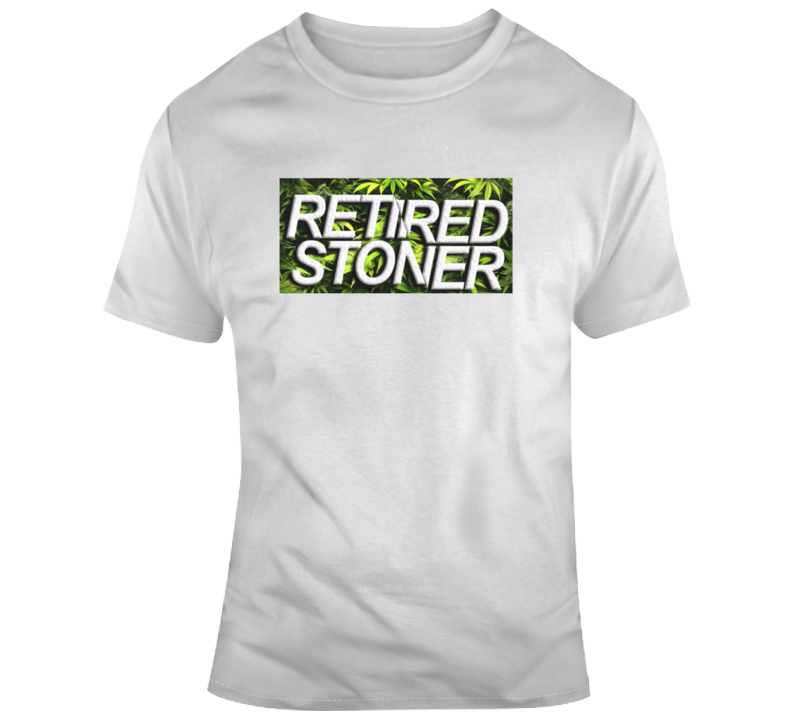 Cool Funny Retired Stoner Weed Parody T-shirt T Shirt