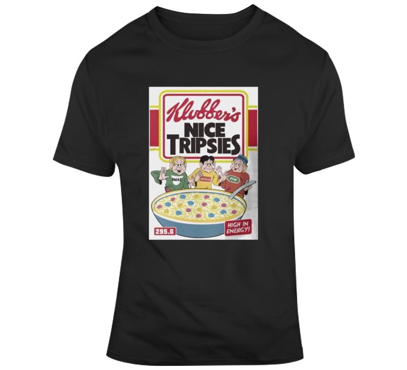 Klubber's Nice Tripsies T-shirt T Shirt