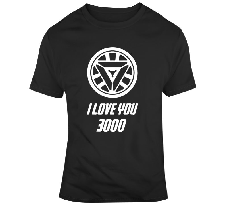 Cool I Love You 3000 Stark T Shirt
