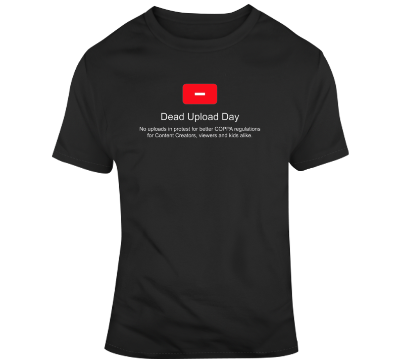 Dead Upload Day Youtube T Shirt