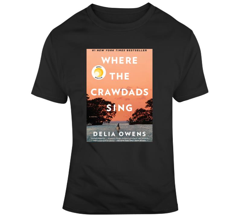 Where The Crawdad Sing Fan T Shirt
