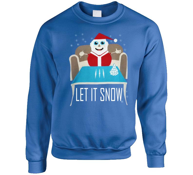 Let It Snow Sweater Santa Clause  Parody T Shirt