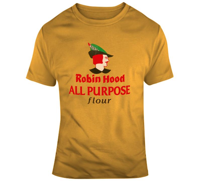 All Purpose Flour Robin Hood T Shirt