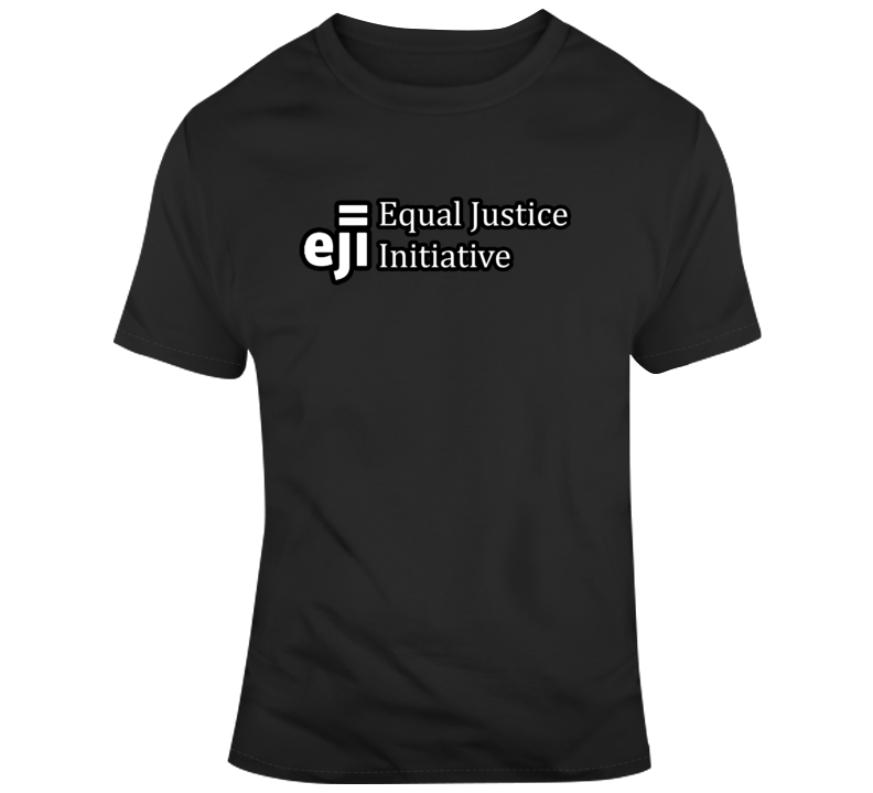 Equal Justice Initiative Eji Just Mercy T Shirt