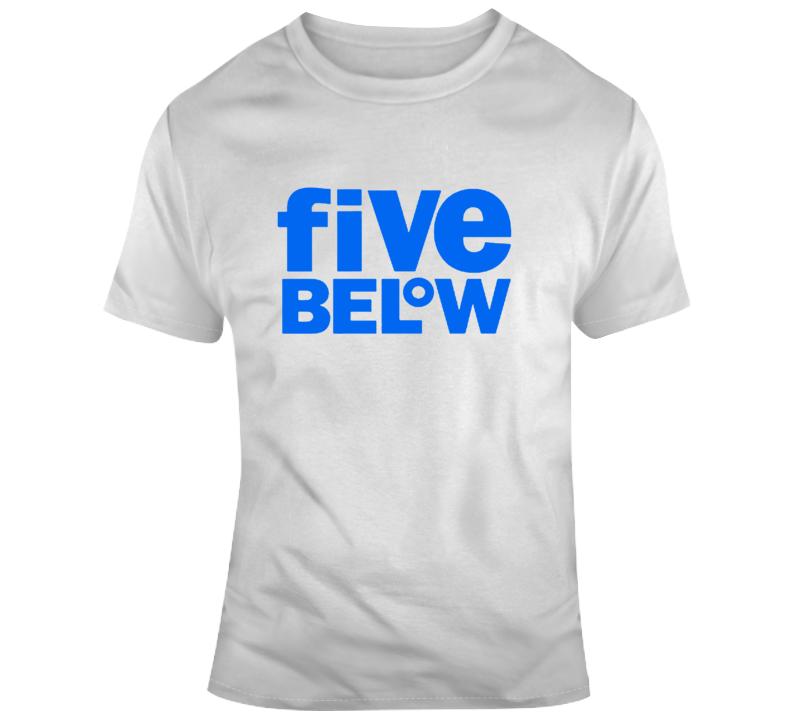 5 Below Store T Shirt