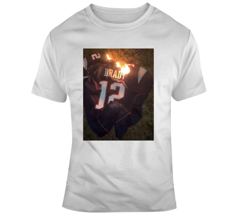 Burning Tom Brady T Shirt