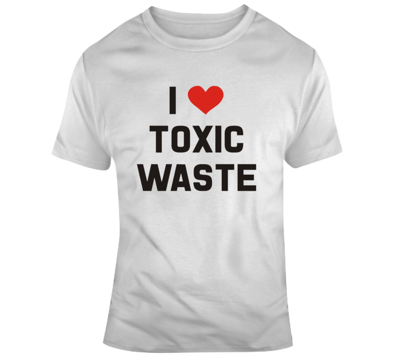 Real Genius 1985 I Love Toxic Waste T Shirt