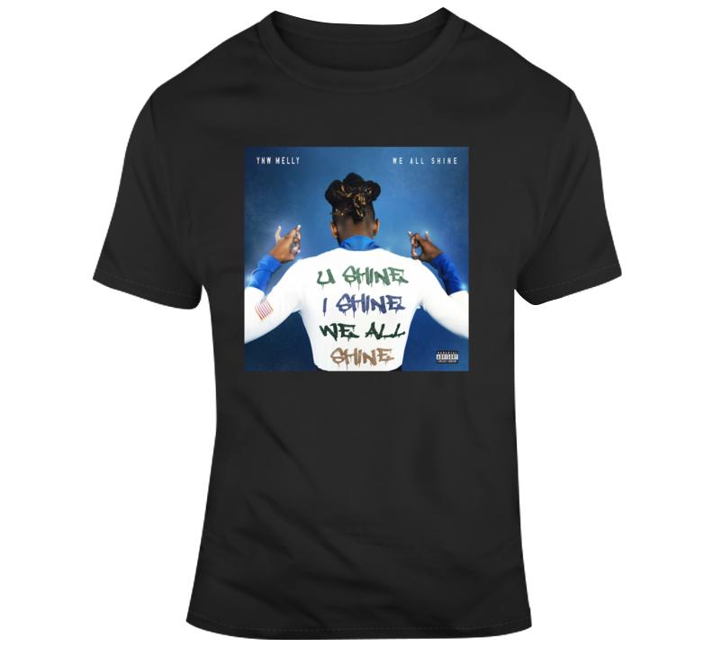 Ynw Melly We All Shine T Shirt