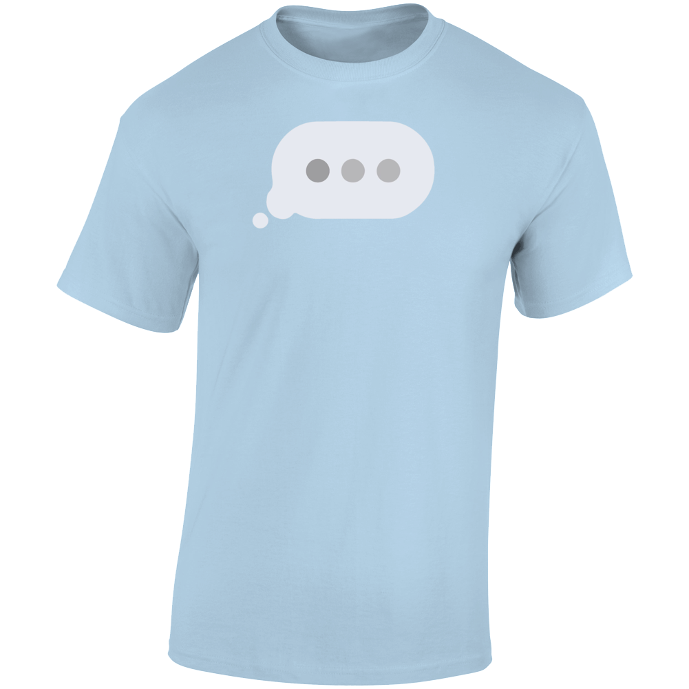 Typing Bubble Parody T Shirt