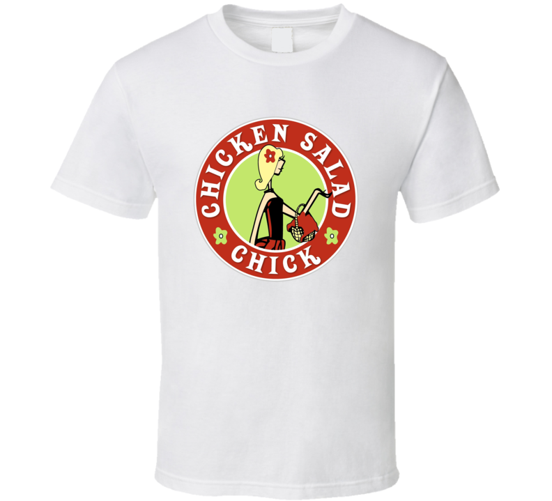 Chicken Salad Chick Fan T Shirt