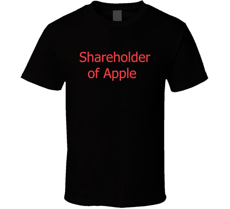 Shareholder Of Apple Stock T Shirt