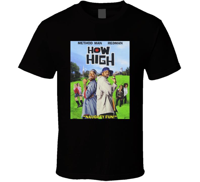 How High Movie Classic T Shirt