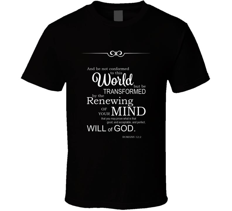 Romans 12 2 Bible Verse T Shirt