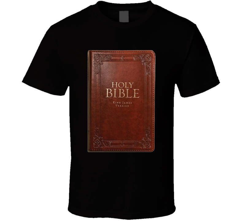 Holy Bible King James Version Support T Shirt