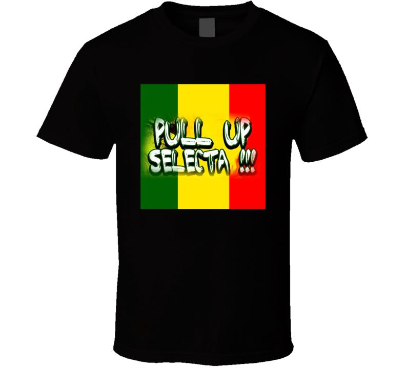 Pull Up Selecta Music T Shirt