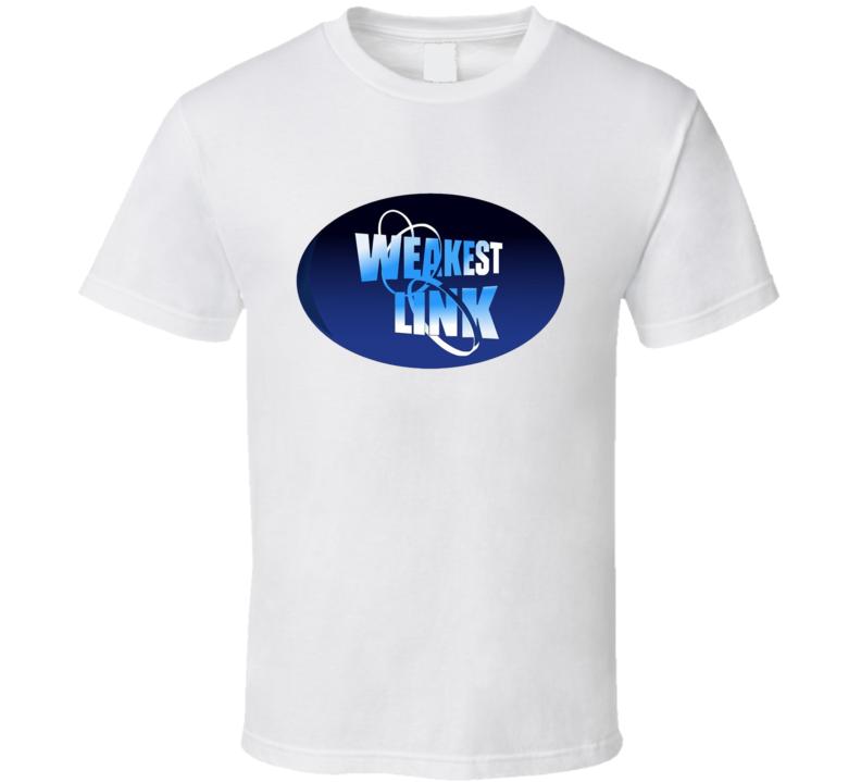 Weakest Link Retro Tv Show T Shirt