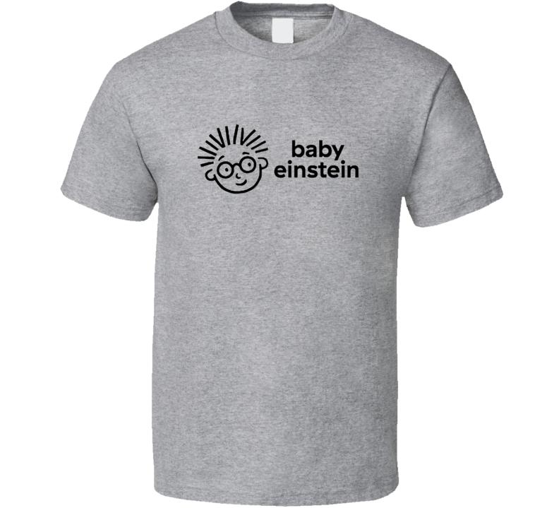 Baby Einstein Fan T Shirt