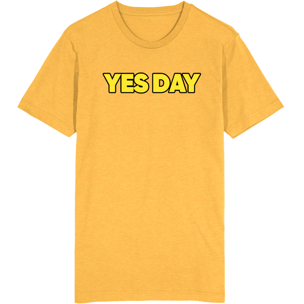 Yes Day Challenge T Shirt