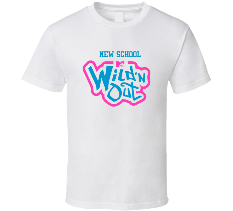 Wild N Out New School T Shirt