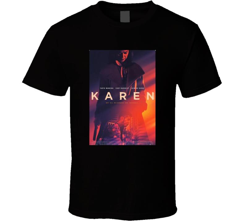 Karen Movie  Fan T Shirt