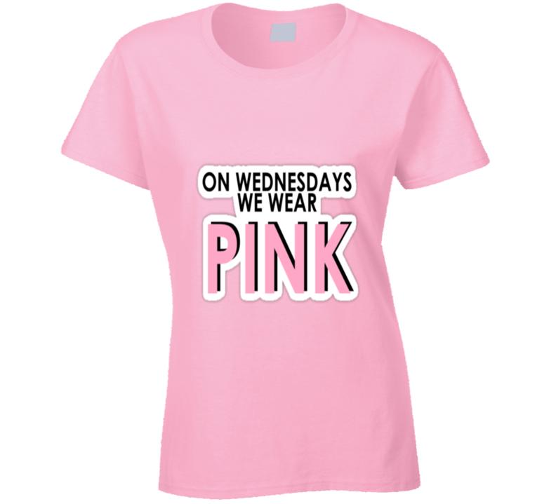 On Wednesdays Wear Pink T-shirt