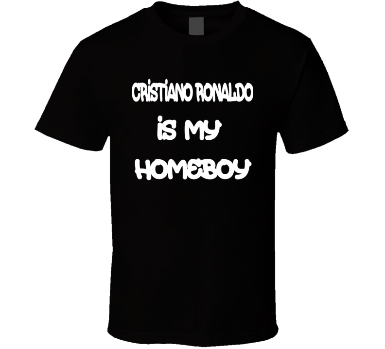 Cristiano Ronaldo Is My Friend T- Shirt