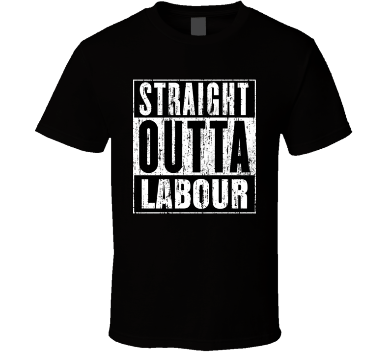 Straight Outta Labour Unions Cool Movie Parody T Shirt