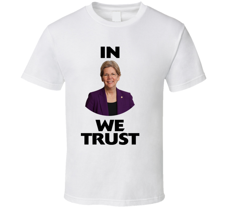 Elizabeth Warren Political War T Shirt