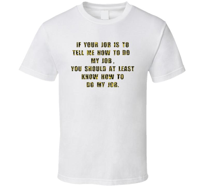 If Your Job...Boston Sport Team Attitude Work T Shirt