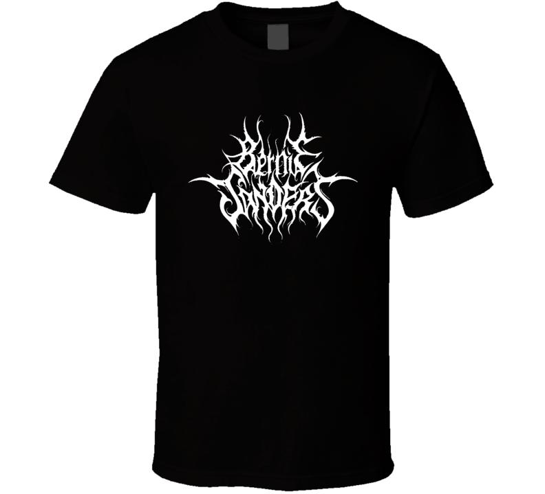 Bernie Sanders Logo Death Metal Font Political T Shirt