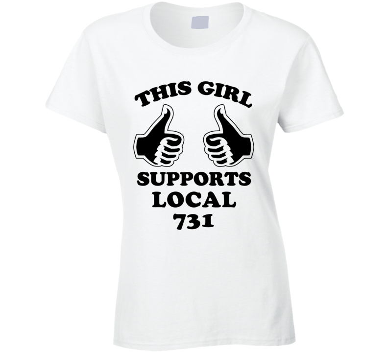 This Girl Supports Local 731 Solidarity Union T Shirt