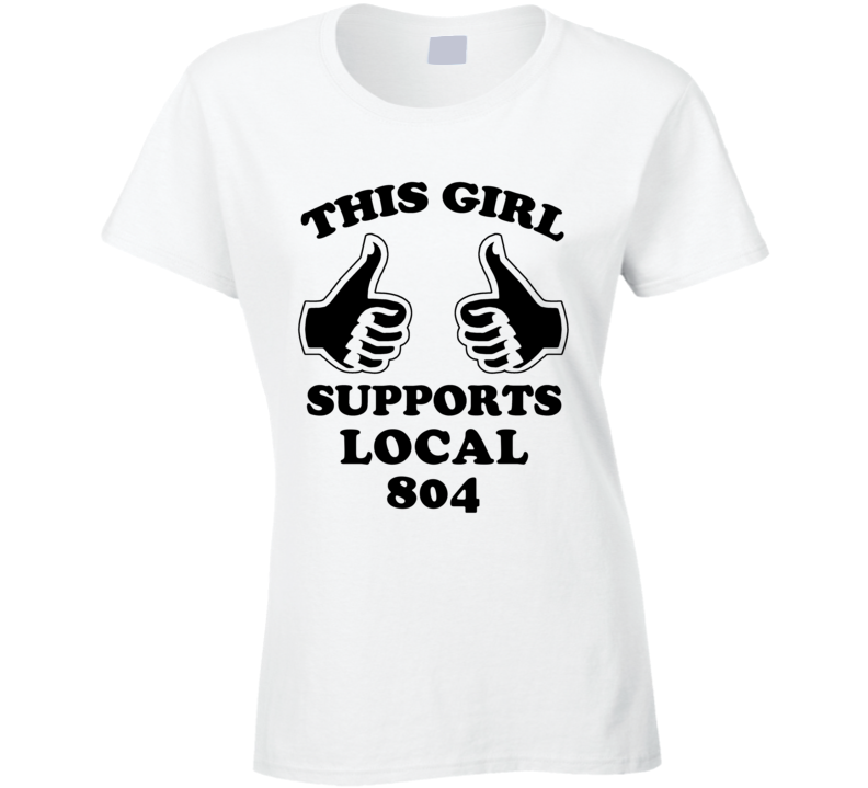 This Girl Supports Local 804 Solidarity Union T Shirt