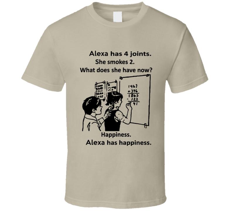Alexa Has Happiness Cool Weed Math T Shirt