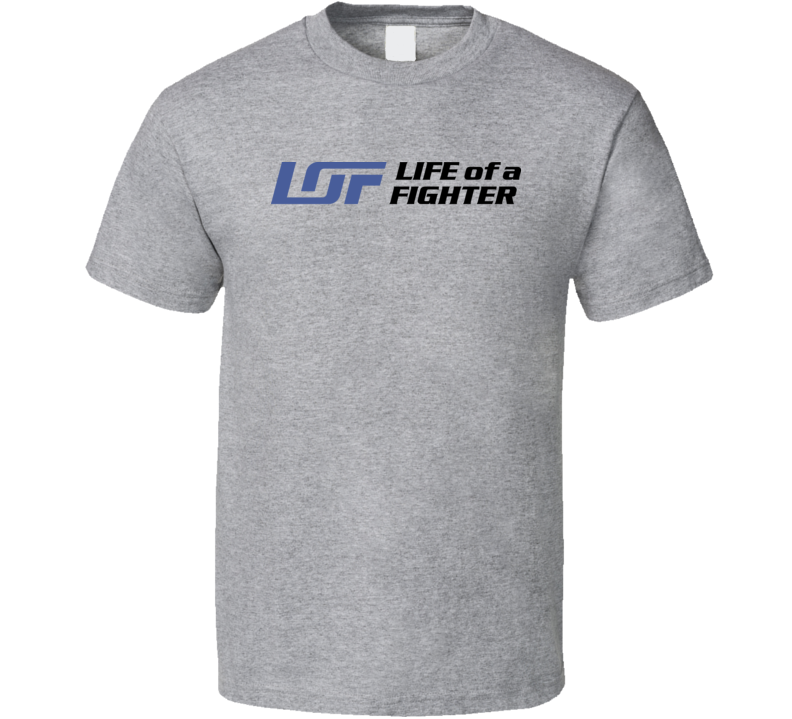 Life Of A Fighter Logo Classic T Shirt