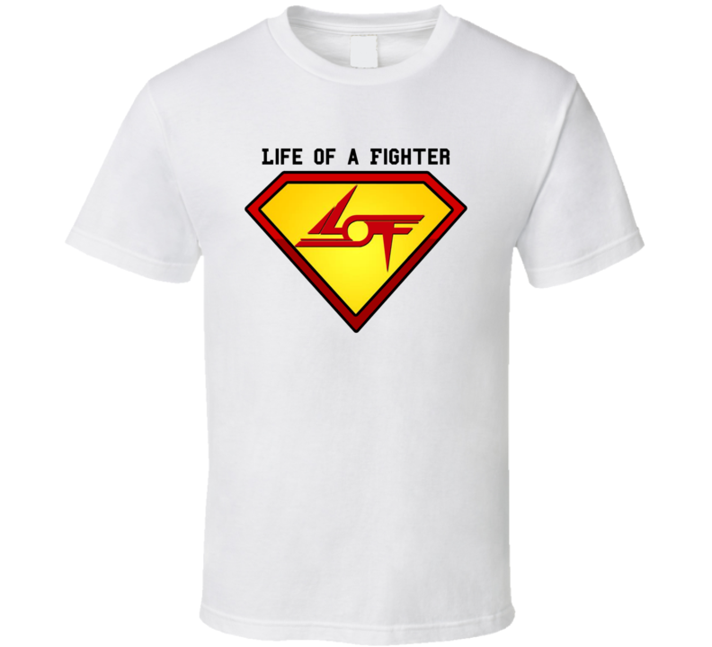 Life Of A Fighter Superman Logo  T Shirt