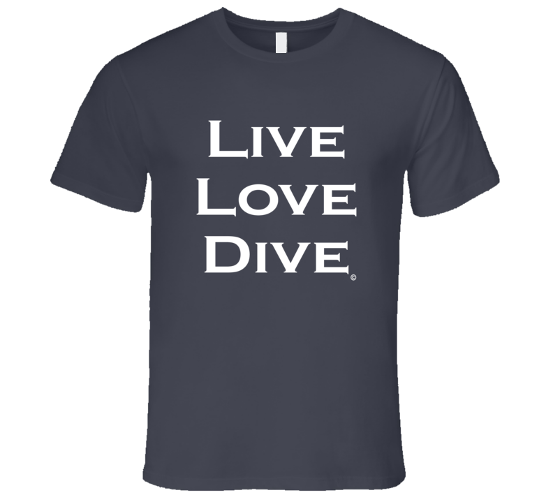 LIVE LOVE DIVE Scuba Diver Tee Shirt - Mens Fitted
